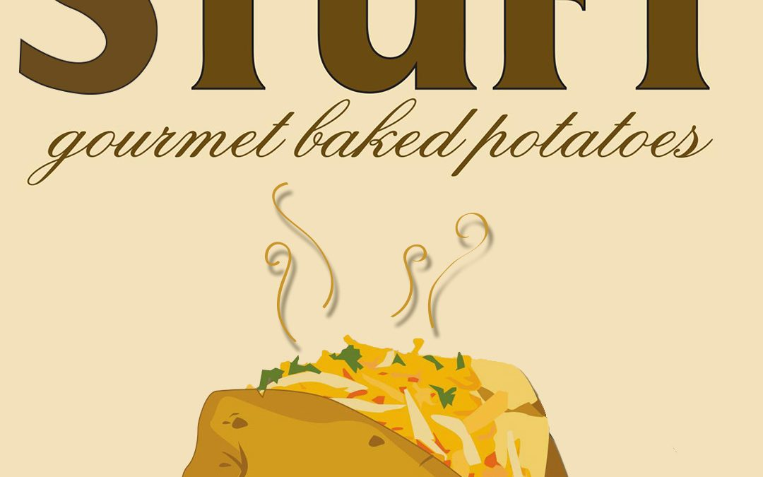 Stuft Gourmet Baked Potatoes